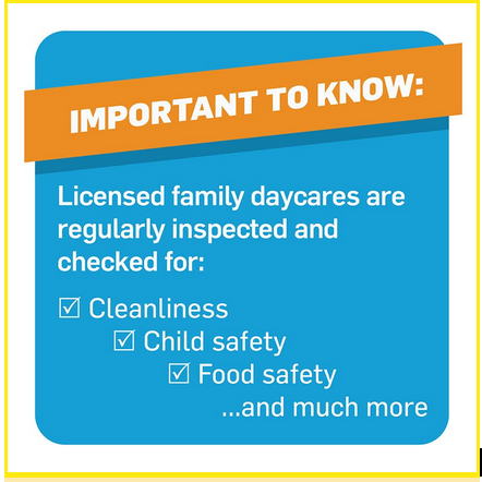 licensed family daycares are always checked for safety
